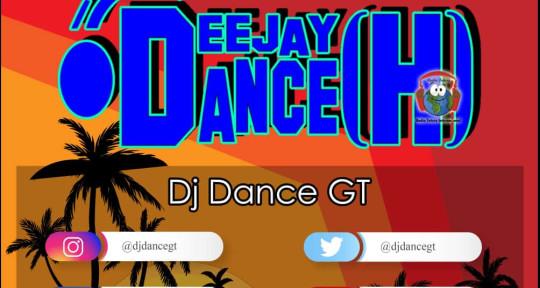 Dj, Productor, Remixer. - Dj Dance GT
