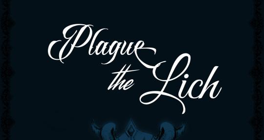 Rapper, Lyricist, Songwriter  - Plague the Lich
