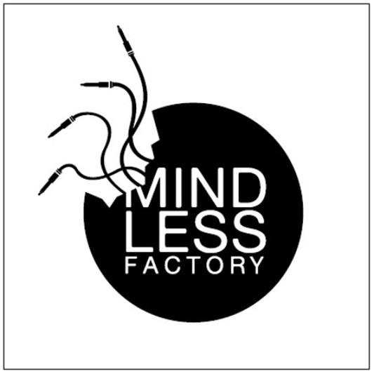 Mindless Factory on SoundBetter