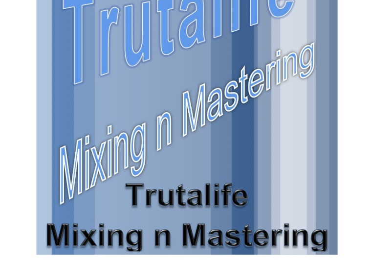 Trutalife Mixing n Mastering Ent on SoundBetter