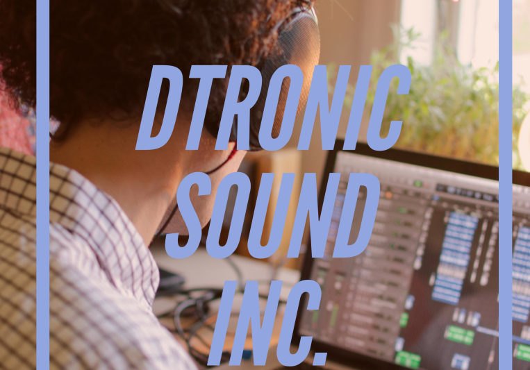 DTronic Sound Inc. on SoundBetter
