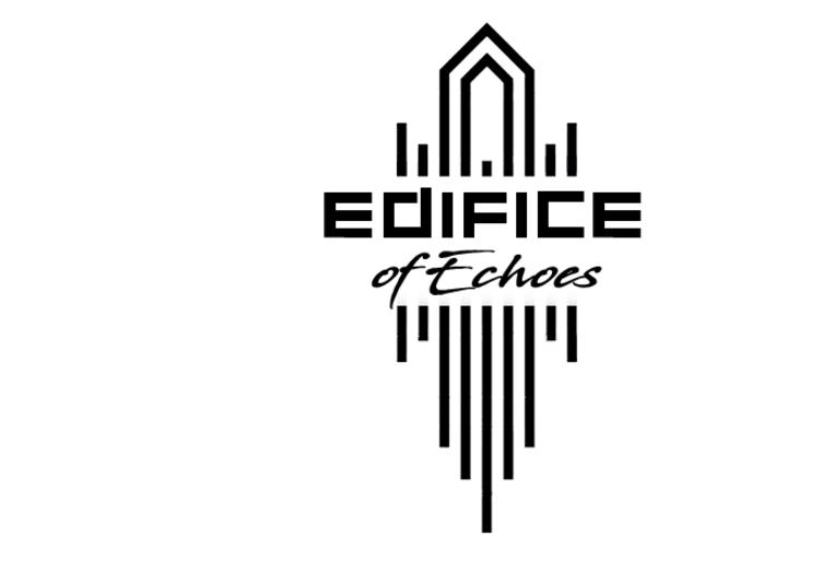 Edifice of Echoes on SoundBetter