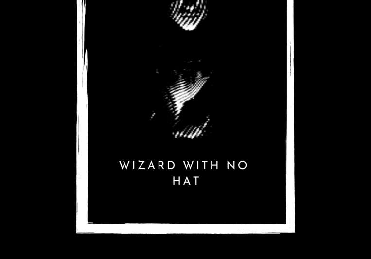 Wizard With No Hat on SoundBetter