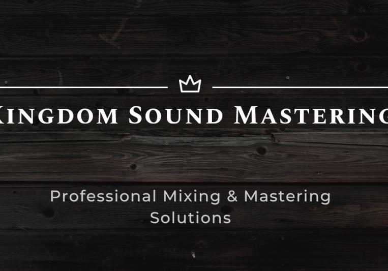 Kingdom Sound Mastering on SoundBetter