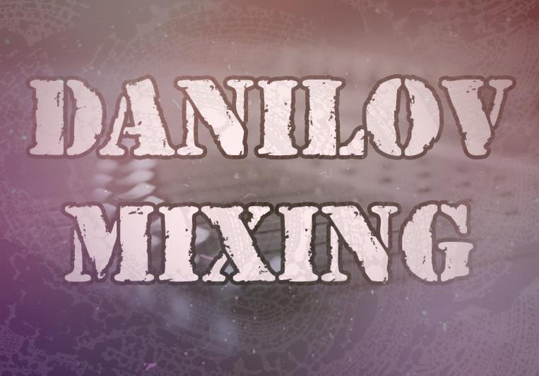 Danilov Mixing on SoundBetter