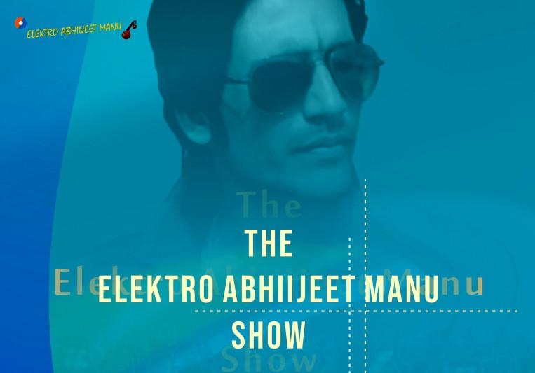 Elektro Abhiijeet Manu on SoundBetter