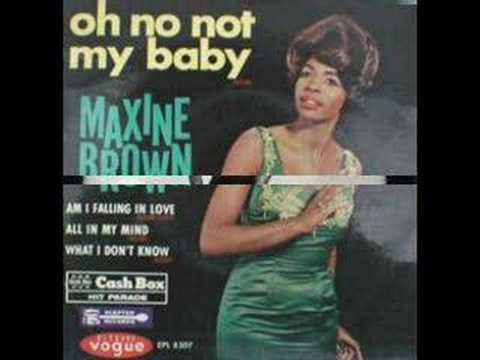 Track thumbnail image for Maxine Brown - Oh no, not my baby