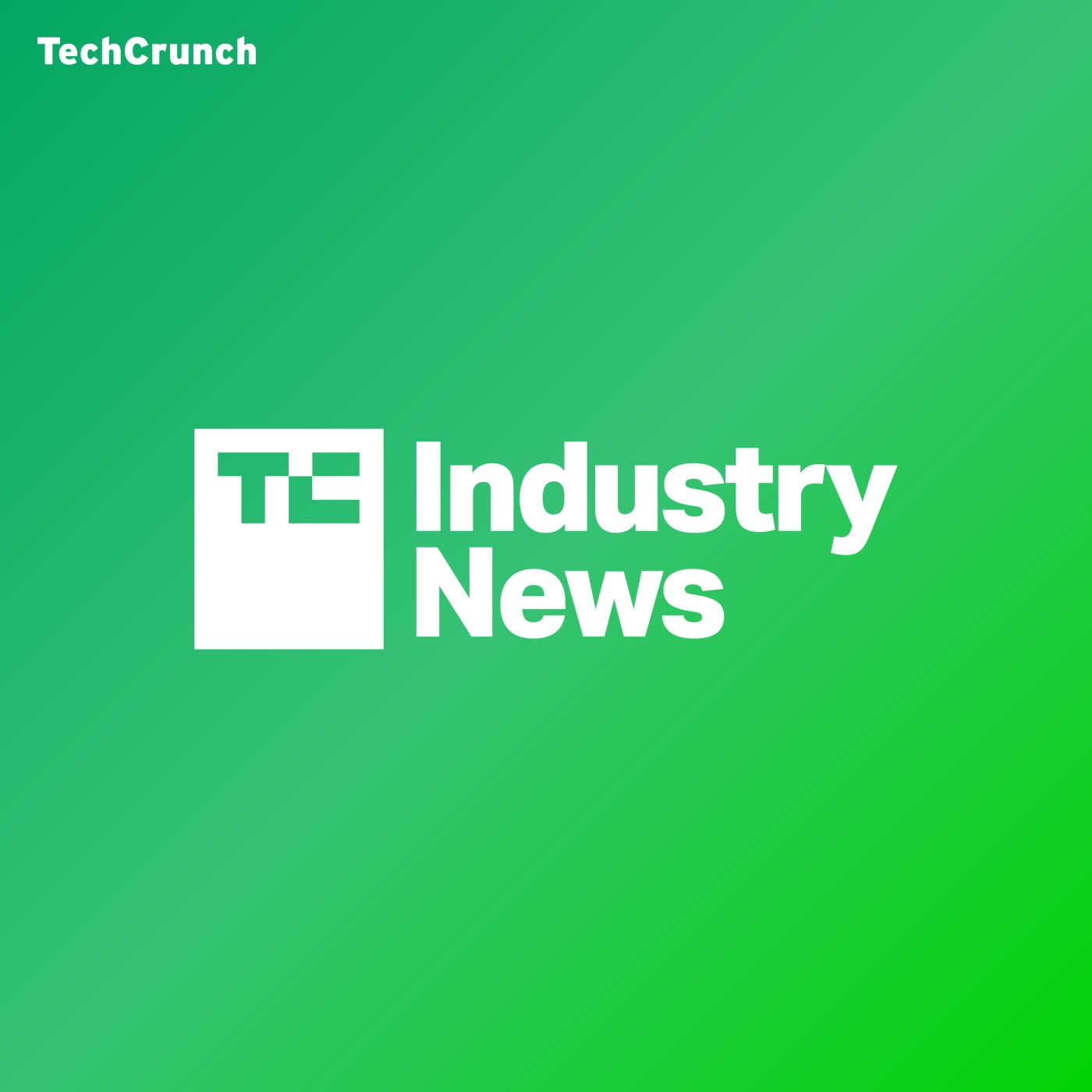 TechCrunch Industry News