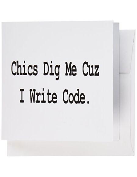 """3drose GC 150108_ 16x 15,2cm""""Chics DIG Me Cuz I Write Code Programmateur Digicodeur Computer Geek Humour Design"""" carte de voeux (lot de 6)"""