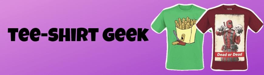 T-shirts geeks & geekettes