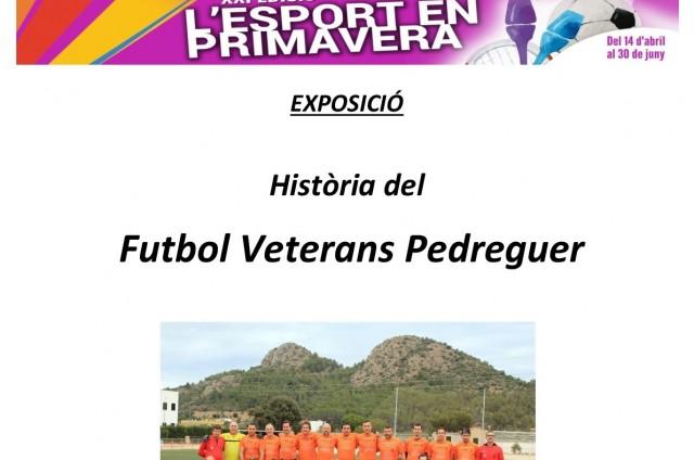 EXPOSICIÓ FUTBOL VETERANS PEDREGUER