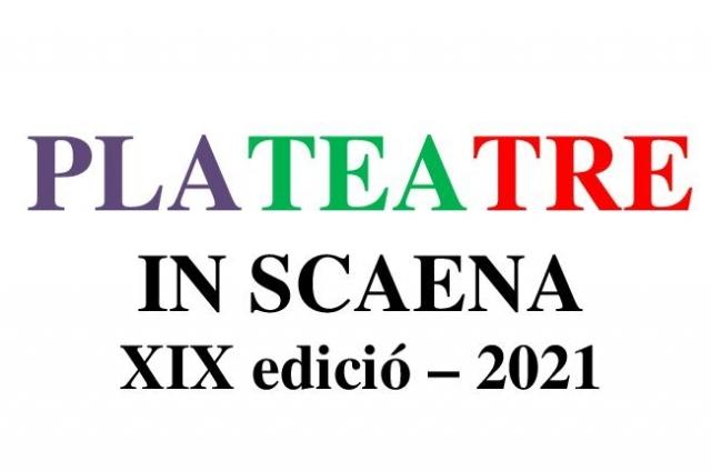 PLATEATRE. IN SCAENA ·XIX edició 2021. Ampliació d'aforament