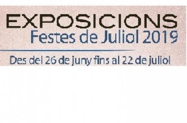 EXPOSICIONS Festes de Juliol 2019