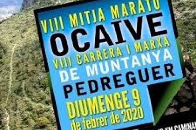 VIII MITJA MARATÓ. Cursa Trail Ocaive Pedreguer