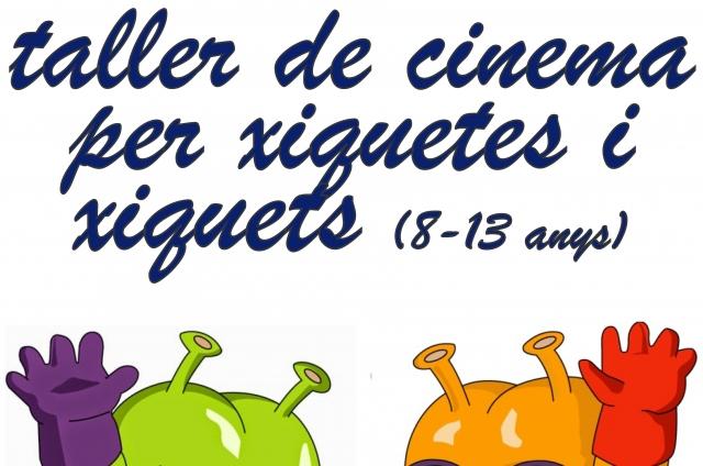 CINE CLUB PESSIC. TALLER DE CINEMA PER XIQUETES I XIQUETS