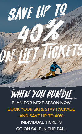 Save up to 40% on lift tickets