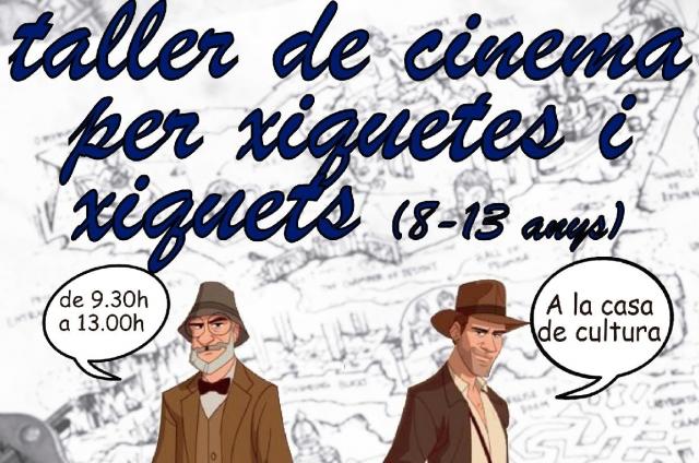 TALLER DE CINEMA INFANTIL. Cine Club Pessic