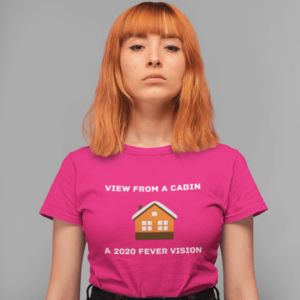 Girl with cabin fever t-shirt design
