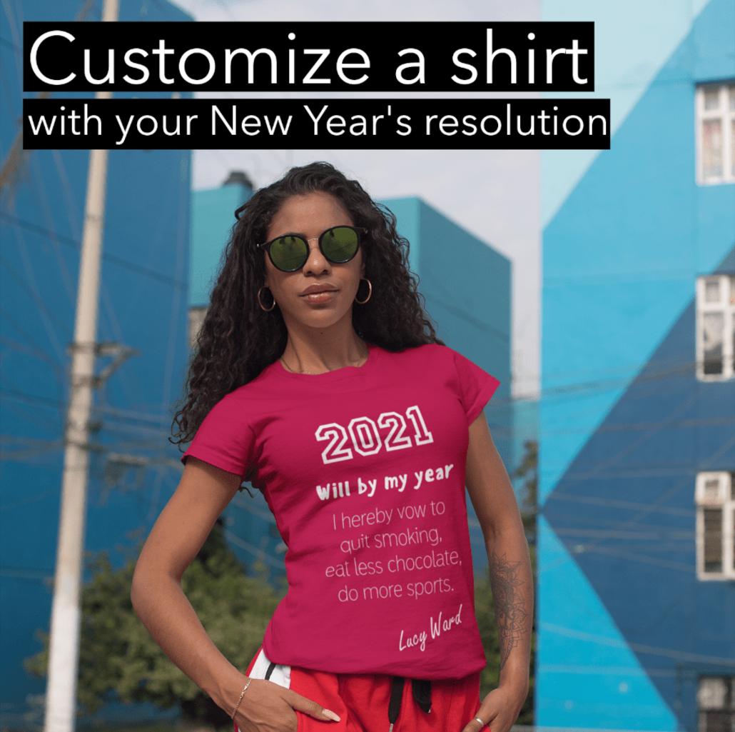 Woman wearing a custom 2021 shirt