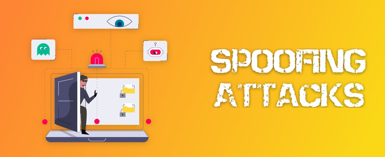 Spoofing Attacks: Everything You Need to Know | Springboard Blog