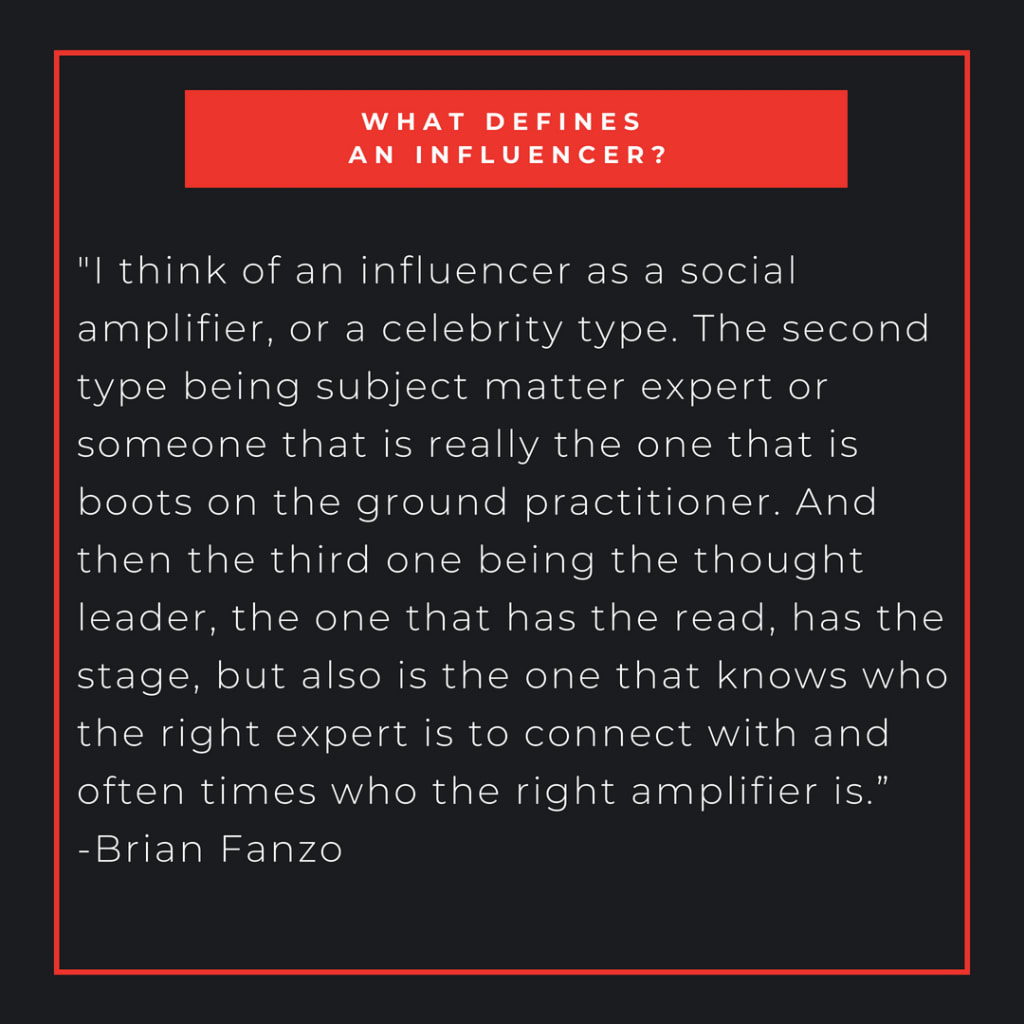 What defines an influencer?