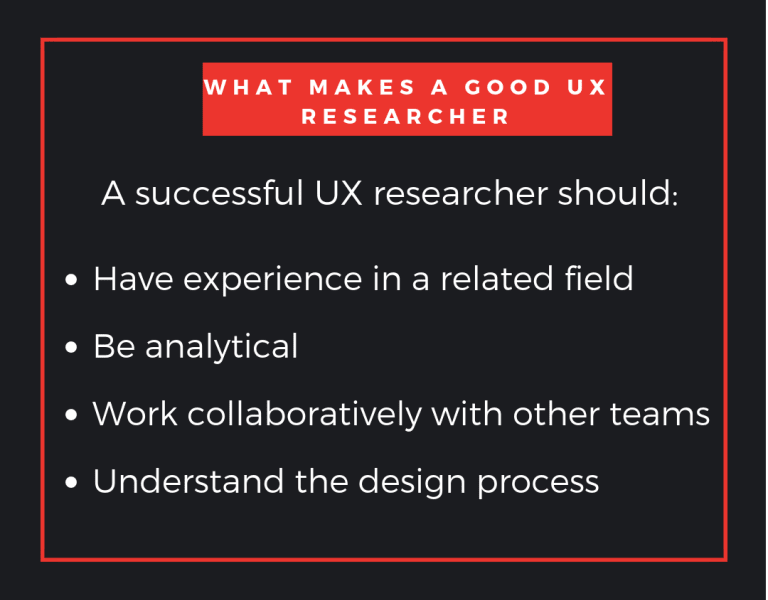 What makes a good UX researcher?