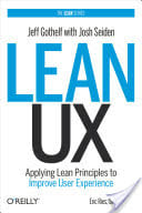 """Lean UX"" by Jeff Gothelf"