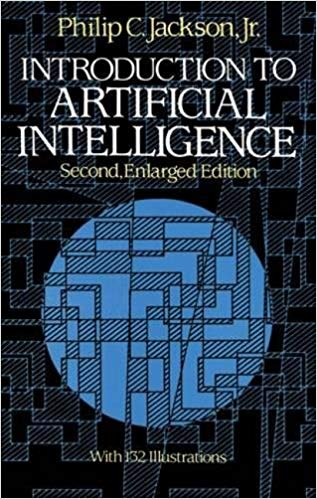 Introduction to Artificial Intelligence by Phillip C. Jackson, Jr.