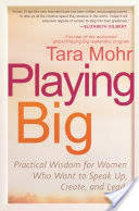 Playing Big by Tara Mohr