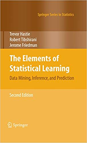 The Elements of Statistical Learning: Data Mining, Inference, and Prediction