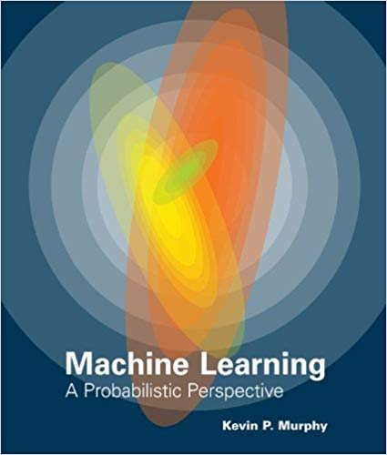 Machine Learning: A Probablistic Perspective
