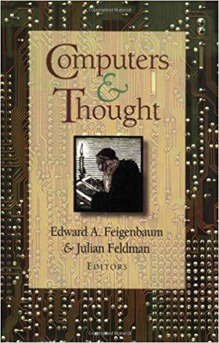 Computers and Thought: Edward Feigenbaum and Julian Feldman