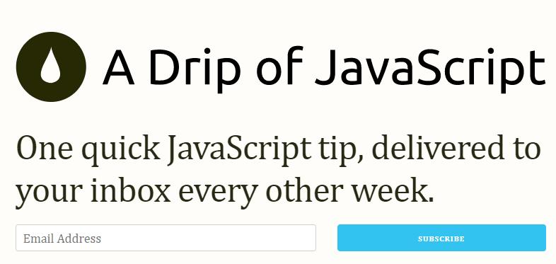 JavaScript Newsletters A Drip of JavaScript