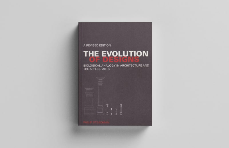 Cover image for The Evolution of Designs: Biological Analogy in Architecture and the Applied Arts
