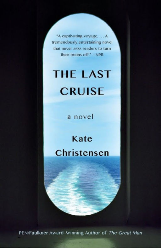 The Last Cruise: A Novel