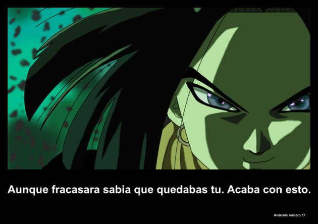 androidenumero17   Frase Dragon Ball