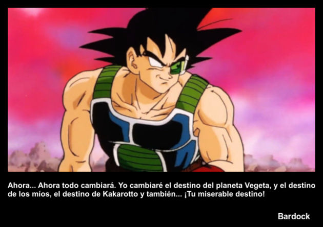 bardock | Frase Dragon Ball