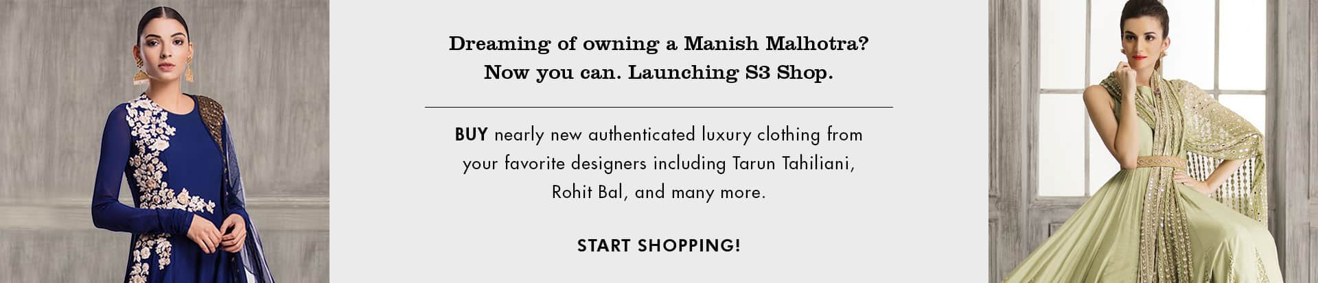 Dreaming of owning a Manish Malhotra? Now you can. Launching S3 Shop.