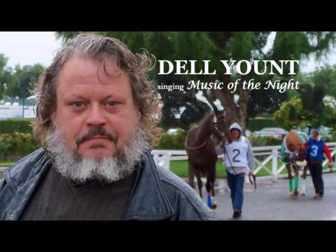 DELL YOUNT sings 'Music of the Night'