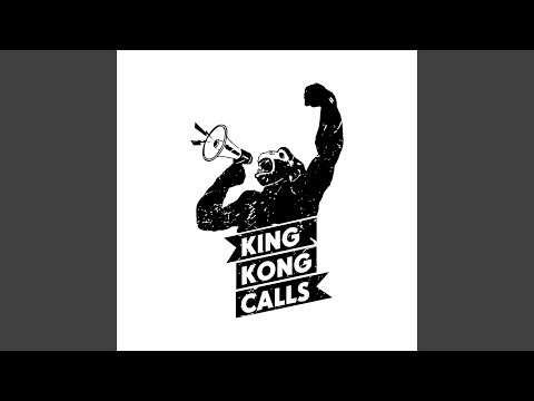 "Our new album ""King Kong Calls"" - enjoy!"