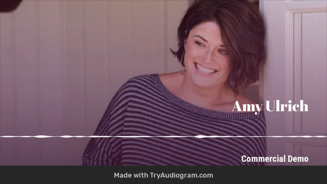 Amy Ulrich - Commercial Voice Over Demo