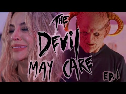 The Devil May Care : Episode 1