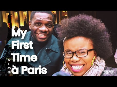 My First Time A Paris | Vlog of CreyTV