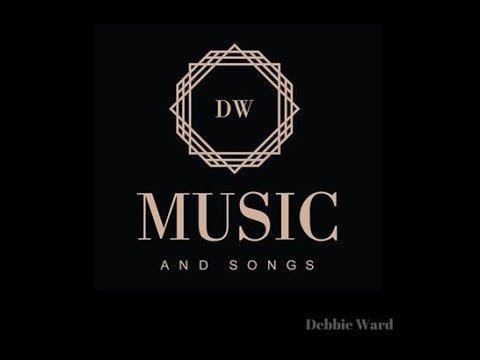DW Music And Songs llc Debbie Ward