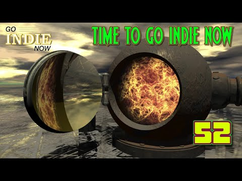 TIME TO GO INDIE NOW 52