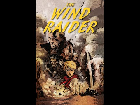 "Trailer for ""THE WIND RAIDER"" web series"