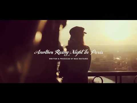 Another Rainy Night In Paris | Max Restaino | Official Video