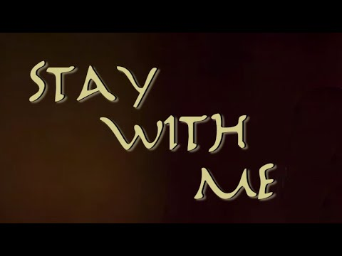 """Stay With Me"" - Short Film"