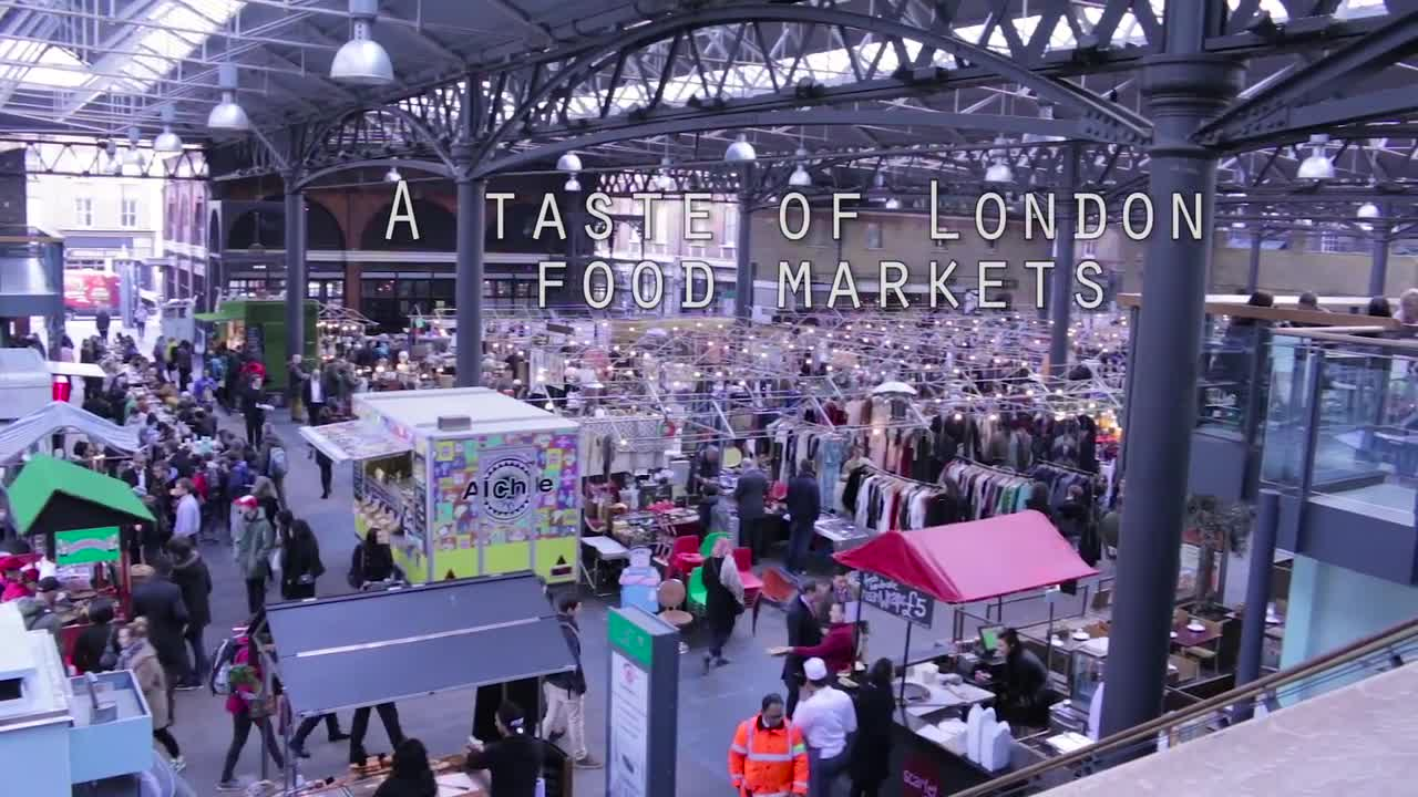 A Taste of London Food Markets