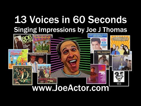 13 Voices in 60 Seconds: Singing Impressions by Joe J Thomas